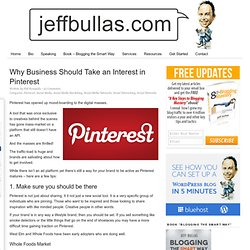 Why Business Should Take an Interest in Pinterest