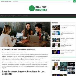 Best Business Internet Providers in Las Vegas NV - Dial For Internet