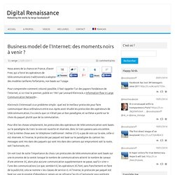 Business model de l'Internet: des moments noirs à venir ?