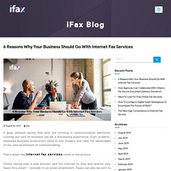6 Reasons Why Your Business Should Go With Internet Fax Services