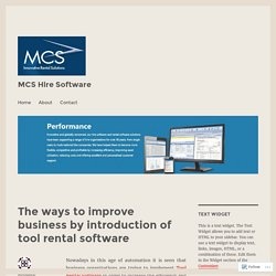 The ways to improve business by introduction of tool rental software – MCS Hire Software
