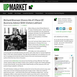 Richard Branson Shares His #1 Piece Of Business Advice With Vishen Lakhiani — Upmarket Magazine