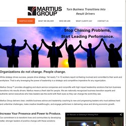 Martius Group, Llc - Business Leadership, Executive Coaching, Leadership Coaching