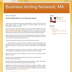 Business lending Norwood, MA: Find the Right Bank for Your Business Needs