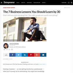The 7 Business Lessons You Should Learn by 30