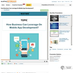 How Business Can Leverage on Mobile App Development?