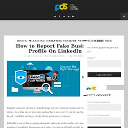 How to Report Fake Business Profile On LinkedIn