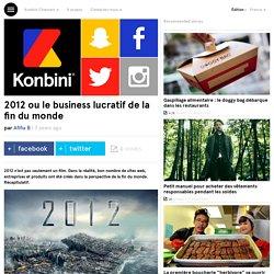 2012 ou le business lucratif de la fin du monde