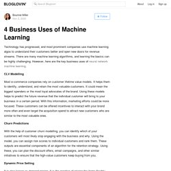 4 Business Uses of Machine Learning