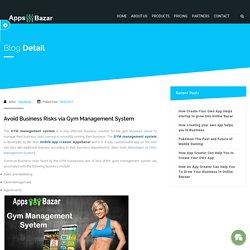 Avoid Business Risks via Gym Management System