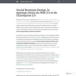 Social Business Design, le mariage réussi du Web 2.0 et de l'Entreprise 2.0