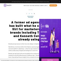 Business Insider: A former ad agency CEO has built what he calls the Siri for marketers, and brands including TD Bank and Kenneth Cole are already using it