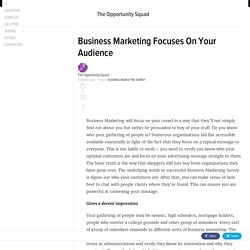 Business Marketing Focuses On Your Audience