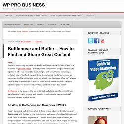 Business Social Marketing is Easy with Bottlenose – WP Pro Business