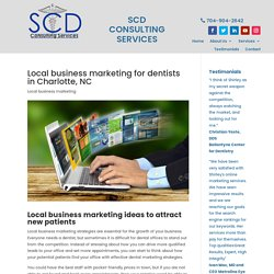 Local business marketing for dentists in Charlotte to attract new patients