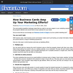 How Business Cards Amp Up Your Marketing Efforts?