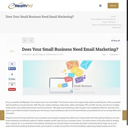 Does Your Small Business Need Email Marketing?