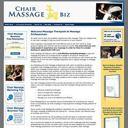 Chair massage business and marketing for your massage therapy practice