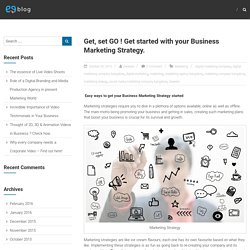 Get, set GO ! Get started with your Business Marketing Strategy. – Zweezle