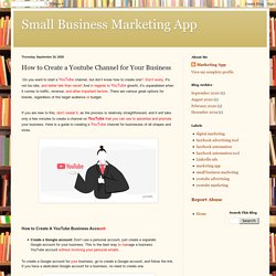 Small Business Marketing App: How to Create a Youtube Channel for Your Business