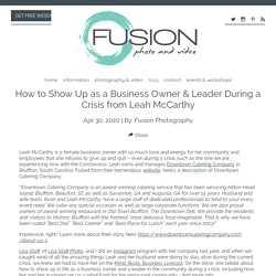 How to Show Up as a Business Owner & Leader During a Crisis from Leah McCarthy - Fusion Photography