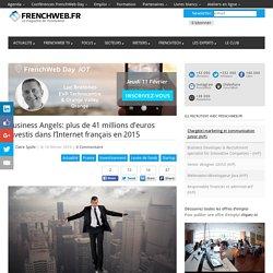 Business Angels: plus de 41 millions d'euros investis dans l'Internet français en 2015