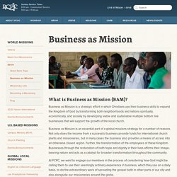 Business as Mission — Park Cities Presbyterian Church (PCA)