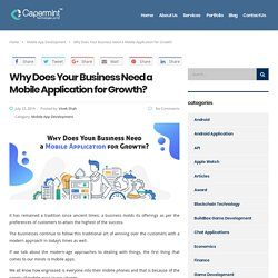 How Mobile Application is More Important for Your Business Growth in 2019?