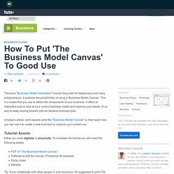 How To Put 'The Business Model Canvas' To Good Use