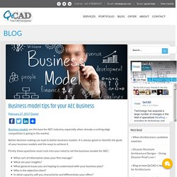 Business model tips for your AEC Business - QeCAD - Your CAD Handyman