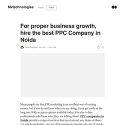 For proper business growth, hire the best PPC Company in Noida