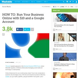HOW TO: Run Your Business Online with $10 and a Google Account