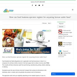 How can food business operator register for acquiring license under fssai?