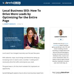 Local Business SEO: How To Drive More Leads by Optimizing for the Entire Page