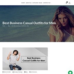 Best Business Casual Outfits for Men - Cabana Obonu Outdoors LLC