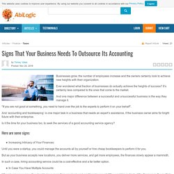 Signs That Your Business Needs To Outsource Its Accounting