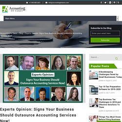Experts Opinion: Signs Your Business Should Outsource Accounting Services Now!