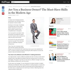 Are You a Business Owner? The Must-Have Skills in the Modern Age