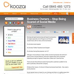 Business Owners - Stop Being Scared of Social Media