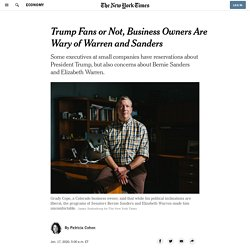 Trump Fans or Not, Business Owners Are Wary of Warren and Sanders