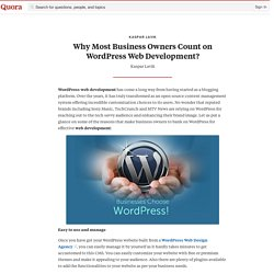 Why Most Business Owners Count on WordPress Web Development?