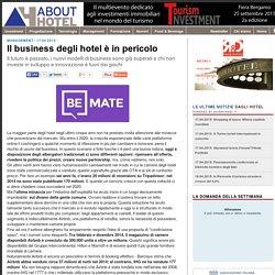 Il business degli hotel è in pericolo (Abouthotel.it)
