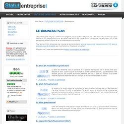 Business plan : pour qui ? pourquoi ? Comment le réaliser ?