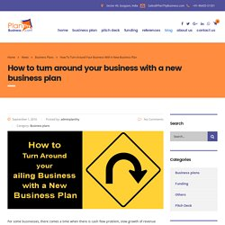 How to turn around your business with a new business plan