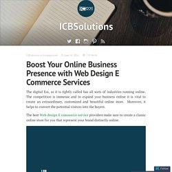 Boost Your Online Business Presence with Web Design E Commerce Services – ICBSolutions