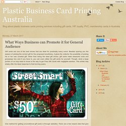 PlasticBusiness CardPrinting Australia: What Ways Business can Promote it for General Audience