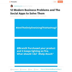 12 Modern Business Problems and The Social Apps to Solve Them - Prismatic