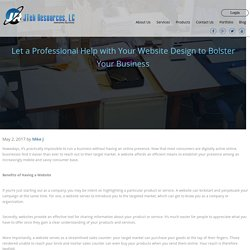 Let a Professional Help with Your Website Design to Bolster Your Business