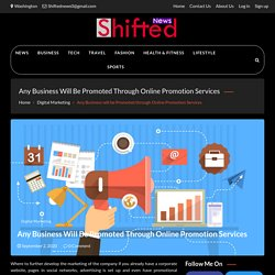 Any Business will be Promoted through Online Promotion Services
