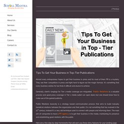 Tips To Get Your Business in Top-Tier Publications - Scroll Mantra